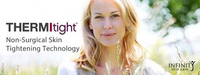 THERMITIGHT® SKIN TIGHTENING: MAXIMUM RESULTS WITHOUT SURGERY
